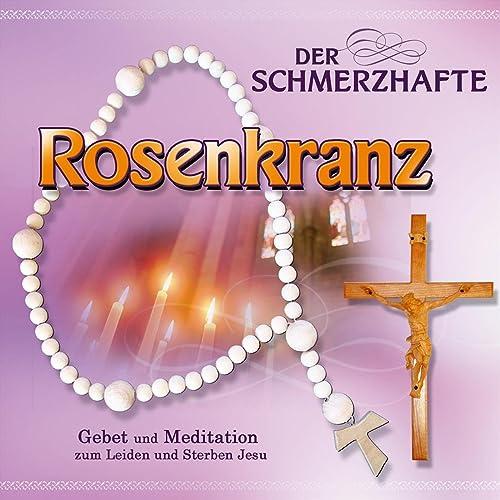 einleitung der schmerzhafte rosenkranz mit gebet by  der rosenkranz gebete und meditationen #5