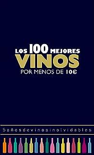 Los 100 mejores vinos por menos de 10 euros, 2018: 5 años