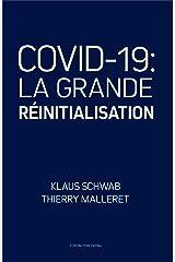 COVID-19: La Grande Réinitialisation Format Kindle
