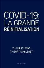 COVID-19: La Grande Réinitialisation