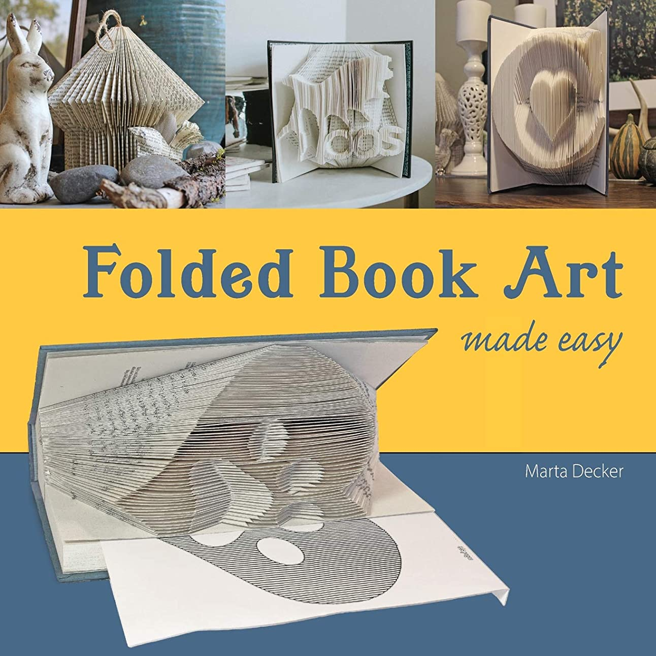 経済フクロウワーディアンケースFolded Book Art Made Easy: recycling books into beautiful folded sculptures