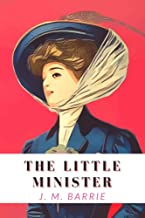 The Little Minister : With Annotated