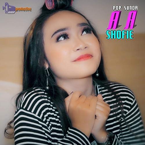 Aa (Pop Sunda) by Shofie on Amazon Music - Amazon com