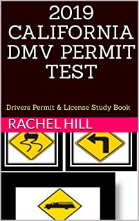 2019 CALIFORNIA DMV PERMIT TEST: Drivers Permit & License Study Book