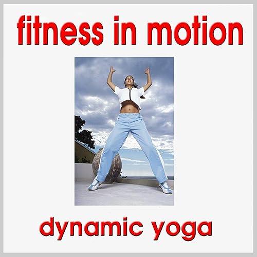Dynamic Yoga - Fitness in Motion de Jean-Pierre Garattoni en ...