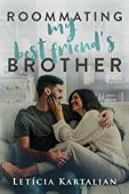 Roommating My Best Friend's Brother (English Edition)