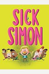 Sick Simon Kindle Edition