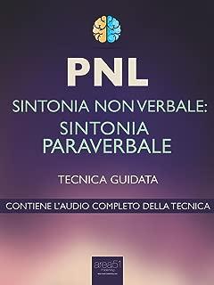 PNL. Sintonia paraverbale: Tecnica guidata (Italian Edition)