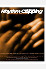 Rhythm Clapping Crotchets & Quavers (Rhythm Clapping For The Classroom Book 2) Kindle Edition