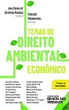 Temas de Direito Ambiental Econômico