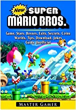 New Super Mario Bros Game, Stars, Bosses, Exits, Secrets, Coins, Worlds, Tips, Download, Jokes, Guide Unofficial