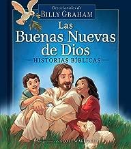 Las Buenas Nuevas de Dios: Historias bíblicas / God s Good News Bible Storybook (Spanish Version) (Spanish Edition)