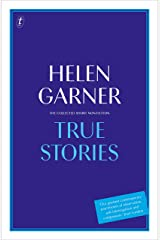 True Stories: The Collected Short Non-Fiction Kindle Edition