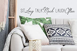 Story of Home LLC Sit Long Talk Much Laugh Often Wall Decal Vinyl Wall Art Home Decor Sticker Friends Family Quote