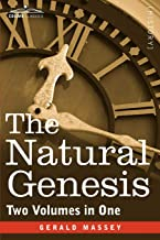 The Natural Genesis (Two Volumes in One) (Cosimo Classics)