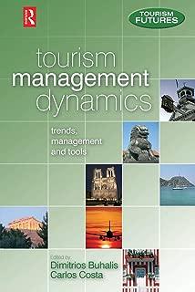 Tourism Management Dynamics: Trends, Management and Tools (Tourism Futures)