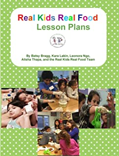 Real Kids Real Food Lesson Plans (Volume 2)