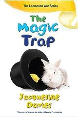 The Magic Trap (The Lemonade War Series Book 5) Kindle Edition