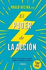 El poder de la acción: Alcanza tus objetivos y consigue la vida de tus sueños en seis meses (Crecimiento personal) (Spanish Edition) eBook Kindle