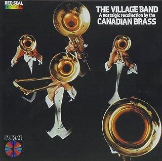 The Village Band (A Nostalgic Recollection)
