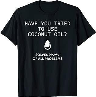 Best coconut oil t shirt Reviews