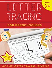 Letter Tracing for Preschoolers: Lots of Letter Tracing Practice! (Letter Tracing Books for Kids Ages 3-5) (Volume 1)