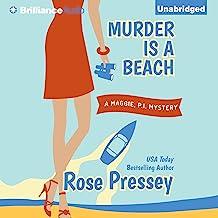 Murder Is a Beach: A Maggie, P.I. Mystery, Book 2