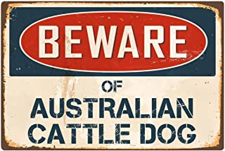 "StickerPirate Beware Of Australian Cattle Dog 8"" x 12"" Vintage Aluminum Retro Metal Sign VS029"