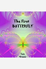 The First Butterfly Kindle Edition