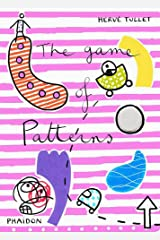 The Game of Patterns (Let's Play Games!) Board book