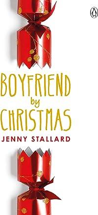 Boyfriend by Christmas (English Edition)