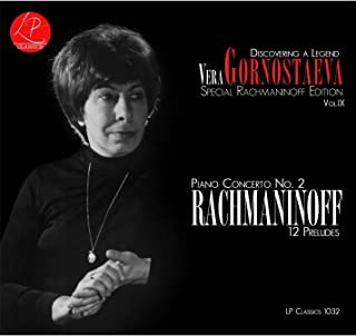 Discovering A Legend, Vol. IX: Special Rachmaninoff Edition