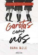 Garotas Como Nos (Em Portugues do Brasil)
