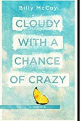 Cloudy with a Chance of Crazy Paperback