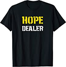 hope dealer t shirt