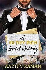 A Filthy Rich Geek's Wedding: A Novella (Filthy Rich Geeks) Kindle Edition