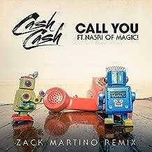 Call You (feat. Nasri of MAGIC!) [Zack Martino Remix]