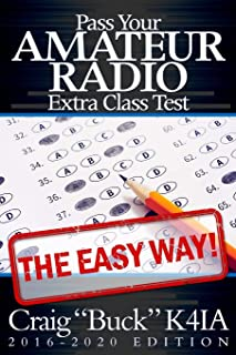 Pass Your Amateur Radio Extra Class Test - The Easy Way