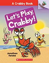 Let's Play, Crabby!: An Acorn Book (A Crabby Book #2)