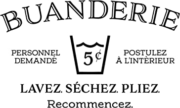 Buanderie Sticker mural français Buanderie, Buanderie, Buanderie, Help Needed Apply Within Wash Dry Fold Repeat Panneau en...