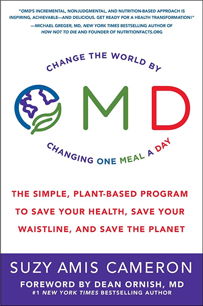 リング温度計オアシスOMD: The Simple, Plant-Based Program to Save Your Health, Save Your Waistline, and Save the Planet (English Edition)