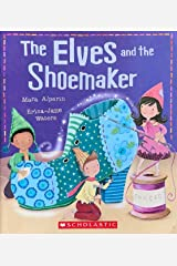 The Elves And The Shoemaker Kindle Edition
