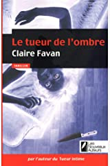 Le tueur de l'ombre (Thriller) Format Kindle