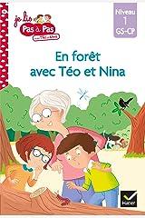 Téo et Nina GS CP Niveau 1 - En forêt avec Téo et Nina (Je lis pas à pas t. 10) Format Kindle