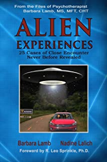 Alien Experiences: 25 Cases of Close Encounter Never Before Revealed (Volume 1)