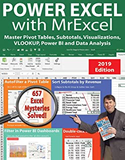 Power Excel 2019 with MrExcel: Master Pivot Tables, Subtotals, VLOOKUP, Power Query, Dynamic Arrays & Data Analysis