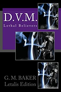 D.V.M. (Lethal Believers Series - Letalis Edition Book 2) (English Edition)