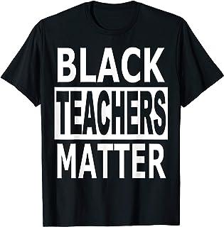 Black Lives Matter Teachers Matter T-Shirt Teacher Gift