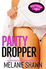 Panty Dropper (Southern Comfort Book 1) Kindle Edition