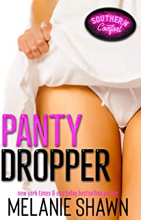 Panty Dropper (Southern Comfort Book 1)